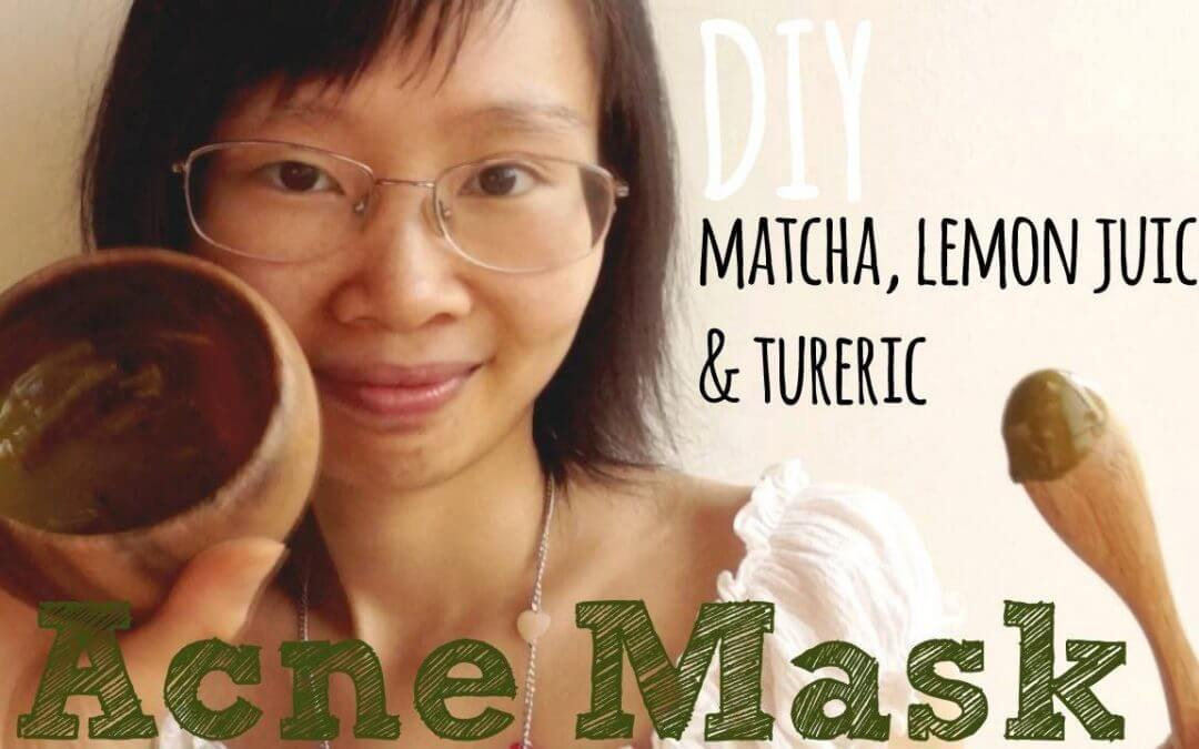 Video Tutorial: DIY Green Tea Matcha Lemon Juice & Turmeric Acne Mask
